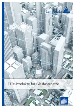 langmatz-fttx-portfolio-vom-central-office-bis-in-das-gebaeude
